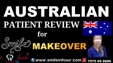 Australian Patient Perth reviews testimoneal Smile in Hour Dentist ahmedabad mumbai delhi india